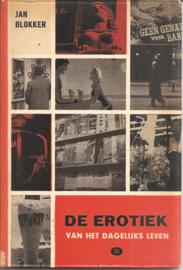 Blokker, Jan: De erotiek van het dagelijks leven