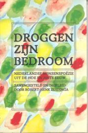 Zuidinga, Robert-Henk (samenstelling): Droggen zijn bedroom