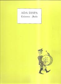Dispa, Ada: Calavera Suite