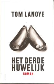Lanoye, Tom: Het derde huwelijk