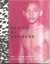 Goldin, Nan: Desire by numbers