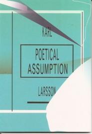 """Larsson, Karl: """"Poetical assumption""""."""