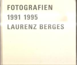 Berges, Laurenz: Fotografien 1991 1995