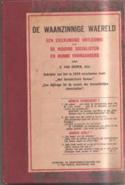 Dieren, E. van: De Waanzinnige Waereld