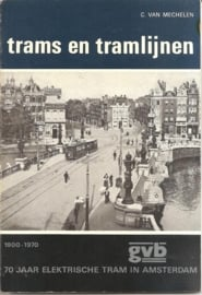 """Mechelen, C. van: """"70 Jaar elektrische trams in Amsterdam""""."""