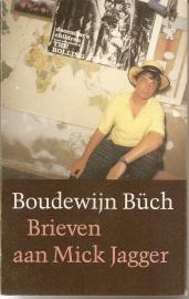 """Buch, Boudewijn: """"Brieven aan Mick Jagger""""."""