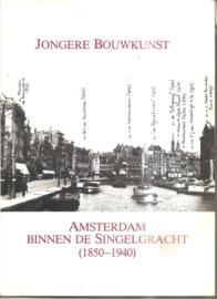 Amsterdam binnen de Singelgracht (1850-1940)