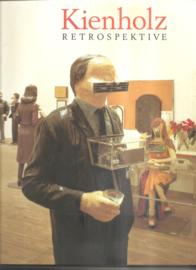 """Kienholz: """"Retrospektive""""."""