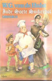 Hulst, W.G. van de: In de Soete Suikerbol Omnibus