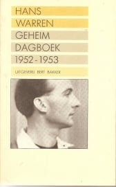 "Warren, Hans: "" Geheim Dagboek 1952-1953"" ."