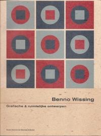 """Wissing, Benno: """"Grafische & ruimtelijke ontwerpen""""."""