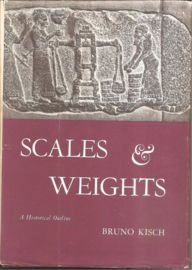 """Kisch, Bruno: """"Scales & Weights. A Historical Outline""""."""