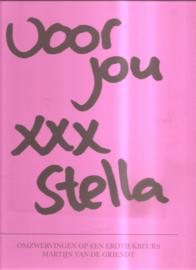 Griendt, Martijn van de: Voor jou XXX Stella
