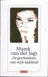"""Jagt, Marek van der: """"De geschiedenis van mijn kaalheid"""" *"""
