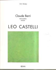 Castelli, Leo: Claude Berri meets Leo Castelli