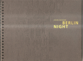 Hejduk, John:  Berlin Night