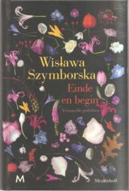 Szymborska, Wislawa: Einde en begin. Verzamelde gedichten.