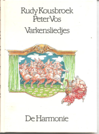 Kousbroek, Rudy: Varkensliedjes