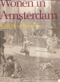 Wonen in Amsterdam in de 17de en 18de eeuw