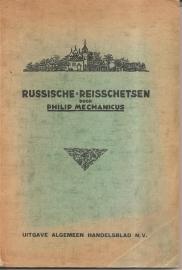 """Mechanicus, Philip: """"Russische reisschetsen""""."""