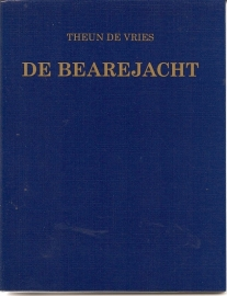 "Vries, Theun de: ""De Bearejacht"". *"