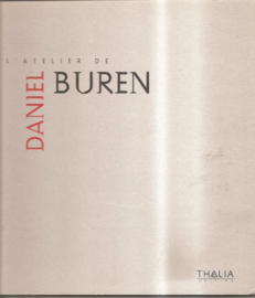 Buren, Daniel: L'Atelier de Daniel Buren