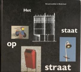 Het staat op straat. Straatmeubilair in Nederland