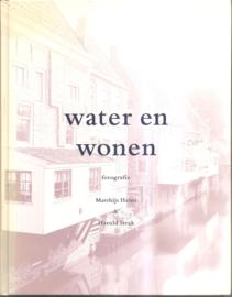 Heijns, Matthijs en Strak, Harold: Water en Wonen
