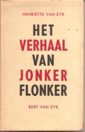 Eyk, Henriëtte van: Het verhaal van Jonker Flonker