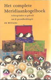 Williams, Ab: Het complete Meridiaankogelboek