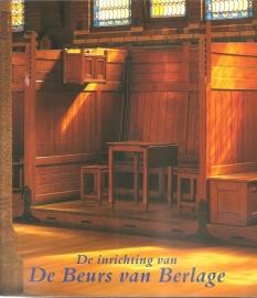 """Bock, Manfred e.a.: """"De inrichting van de Beurs van Berlage""""."""