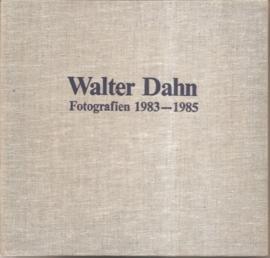 """Dahn, Walter: """"Fotografien 1983-1985""""."""