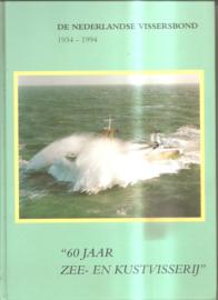 Hiemstra, Gerrit (redactie): 60 jaar zee- en kustvisserij