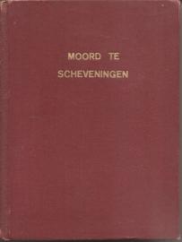 """Debije, G.: """"Moord te Scheveningen""""."""