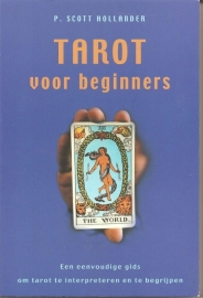 "Scott Hollander, P.: ""Tarot voor beginners""."