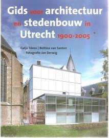 """Edens, Catja e.a.: """"Gids voor architectuur en stedebouw in Utrecht 1900-2005"""""""