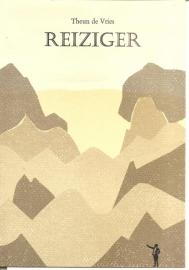 """Vries, Theun de: """"Reiziger`."""