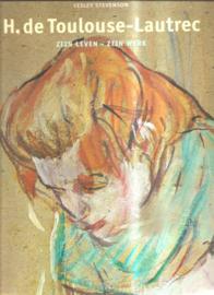 Toulouse-Lautrec zijn leven - zijn werk.