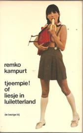 Campert, Remco: Tjeempie! of Liesje in Luiletterland