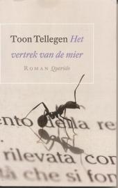 Tellegen, Toon: Het vertrek van de mier