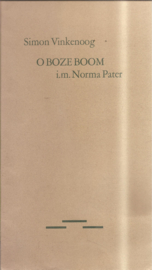 Vinkenoog, Simon: O Boze Boom (gesigneerd, met opdrachtje)