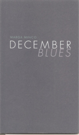 Minco, Marga: December blues