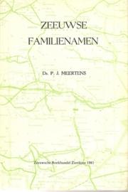"""Meertens, dr. P.: """"Zeeuwse familienamen""""."""