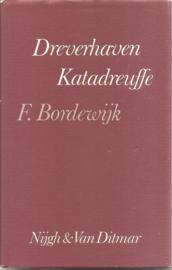 Bordewijk,  F.: Dreverhaven katadreuffe