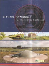 Baas, Henk e.a.: De Stelling van Amsterdam. Harnas voor de hoofdstad