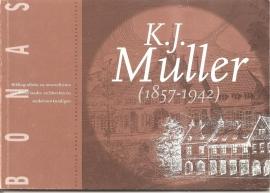 """Piek, Maarten: """"K.J. Muller (1857-1942)""""."""