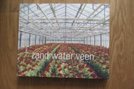Manen, Bertien van e.a.: Zand Water Veen