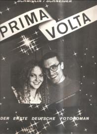 Schmidlin / Schneider: Prima Volta:  der erste Deutsche Fotoroman