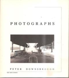 Downsbrough, Peter: Photographs; a selection 1977-1990