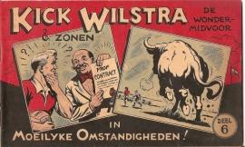 Kick Wilstra in Moeilijke Omstandigheden! (deel 6)